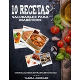 Gratis Ebook 10 Recetas Saludables Para Diabetes