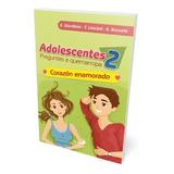 Adolescentes 2,  Corazón Enamorado