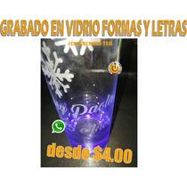 Grabado En Vidrio Formas Y Letras Desde $4.00