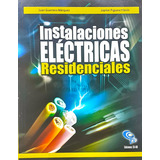 Libro De Instalaciones Electricas Residenciales (en Pdf)