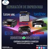 Reparacion De Impresoras Cannon Epson Hp Lexmark Brother
