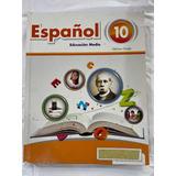 Español/ Educacuon Media 10mo