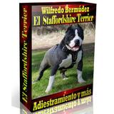 Libro Electrónico El American Staffordshire Terrier.