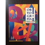 Ortografía, Por Wenceslao Ortega - Editorial Mcgraw Hill