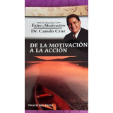 Libro De La Motivación A La Acción