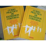 Libros Curso Practico De Expresion Corporal
