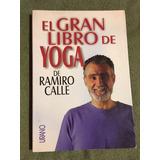 El Gran Libro De Yoga  Ramiro Calle