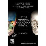 Netter Anatomia Radiologica Esencial 2da Ediccion
